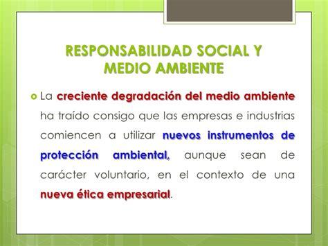 la responsabilidad social de la empresa oportunidades y responsabilidad social empresarial y medio ambiente