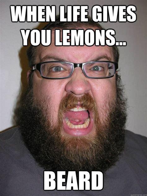 Funny Beard Memes - when life gives you lemons beard funny stuffs