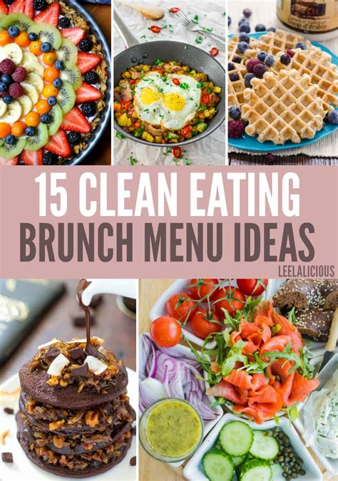 15 best clean eating brunch menu ideas leelalicious