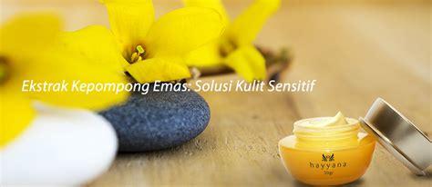 Hayyana Hydroprotection ekstrak kepompong emas solusi kulit sensitif hayyana
