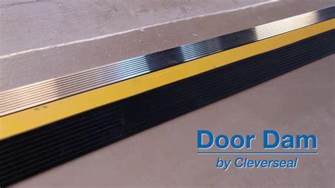 garage door water seal cleverseal door dam garage door threshold seal