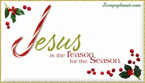 jesus is the reason for the season animations jesus is the reason for the season pictures photos and images for