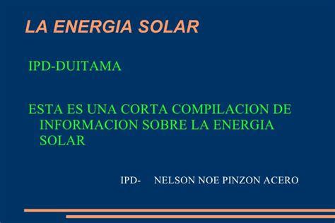 definicion corta de energia la energia solar