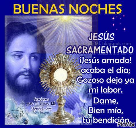 imagenes de buenas noches señor oraciones para ti y para m 205 buenas noches a jes 218 s