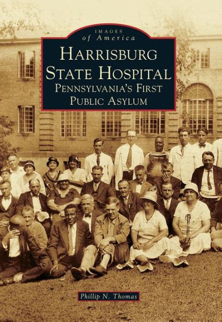 Penn State Barnes And Noble Harrisburg State Hospital Pennsylvania S First Public