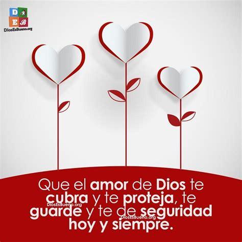 imagenes y frases por el dia de san valentin frases para san valentin que el amor de dios te cubra