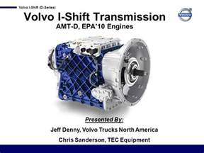 Volvo I Shift Gearbox Problems Volvo I Shift Transmission Amt D Epa 10 Engines Ppt