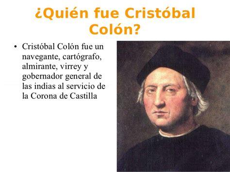 quien es cristoval colon fue crist 243 bal col 243 n el 250 nico en descubrir