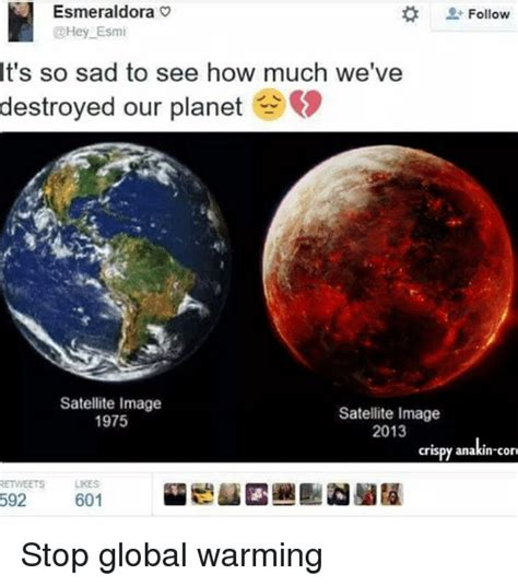 Global Warming Meme - 25 best memes about satellite image satellite image memes