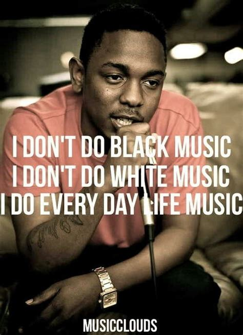 kendrick lamar quotes kendrick lamar song quotes quotesgram