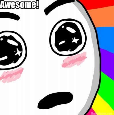 Awesome Face Meme - meme faces awesome