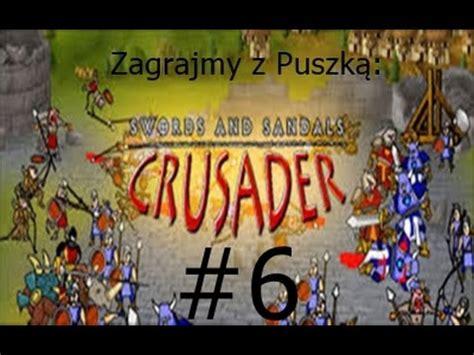 swords and sandals crusader swords and sandals crusader chapter 6