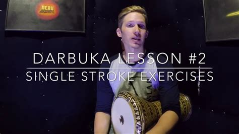 tutorial darbuka darbuka tutorial 2 single strokes easy youtube