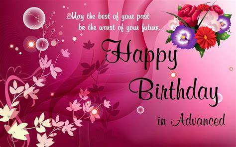 Advance Happy Birthday Wishes In Advance Happy Birthday Wishes Birthday Greetings Sms