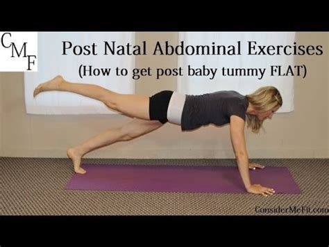 post natal ab exercises how to get post baby tummy flat