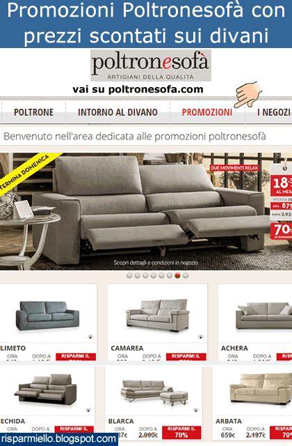 Poltrone Sofa Sconti - risparmiello promozioni poltronesof 224 catalogo listino prezzi