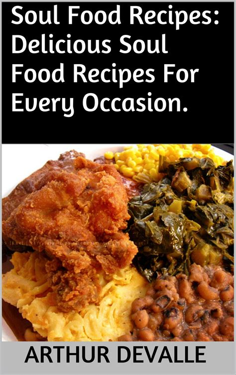 soul food recipes for soul books best 25 soul food kitchen ideas on soul food