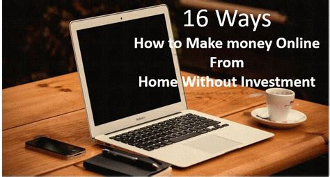 How To Make Money Online Investing - 16 ways how to make money online from home without investment