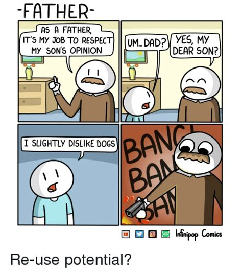 Dad Comic Meme - father as a father its my j08 to respect mdaar son it s