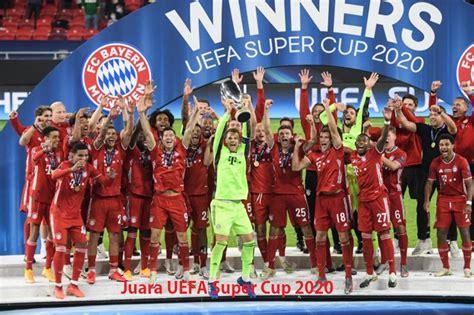juara uefa super cup  klub bayern muenchen boot camp boot campscom