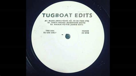 tugboat edits weedyman blues tugboat edits vol 6 youtube