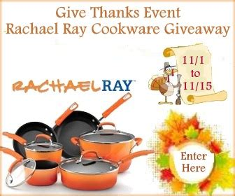 Rachael Ray Giveaway - give thanks rachael ray cookware giveaway