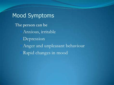 rapid mood swings anger when everything seems unreal psychosis at school