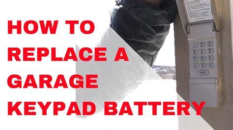 Lost Garage Door Opener How To Replace Am 1 How To Replace A Garage Door Opener Keypad Battery
