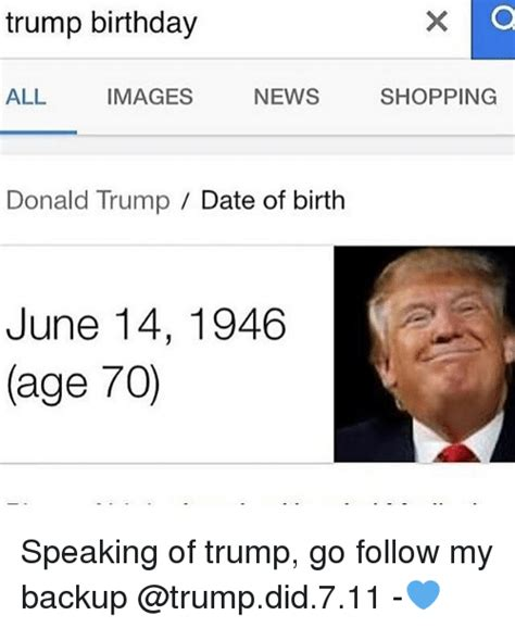 donald trump birth date trump birthday all images news donald trump date of birth