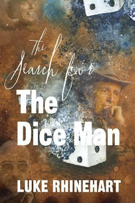 0006513913 the search for the dice search for the dice man luke rhinehart 9781493658312