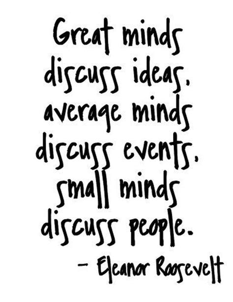 entertainment name one or more people that you hope get great minds discuss ideas average minds discuss events