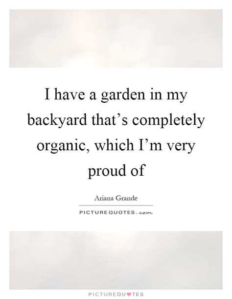 backyard quotes backyard quotes backyard sayings backyard picture quotes