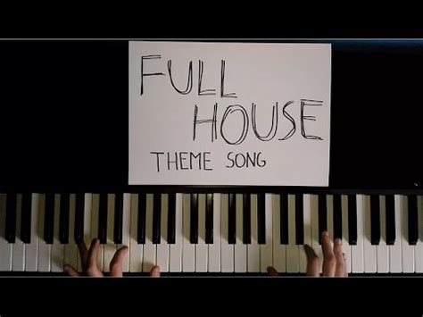 full house theme song full house theme song piano cover youtube