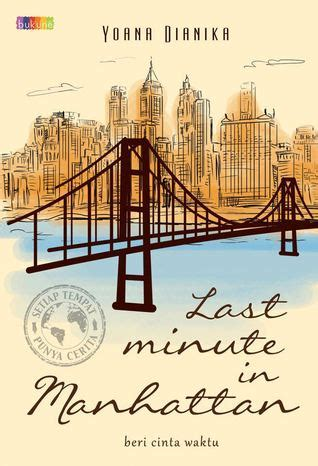 review novel last minute in manhattan by yoana dianika