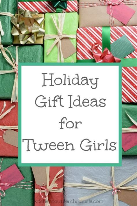 holiday gift ideas for tween girls popular your life and we