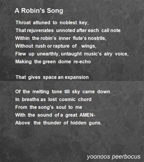 song poem a robin s song poem by yoonoos peerbocus poem