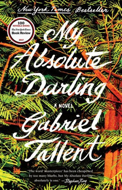 0008185212 my absolute darling the my absolute darling by gabriel tallent hardcover barnes