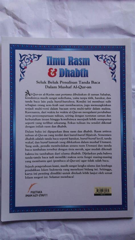 Akhthoul Mushollin Kesalahan Dalam Shalat Pustaka Imam Asy Syafii buku ilmu rasm dan dhabth seluk beluk penulisan tanda baca