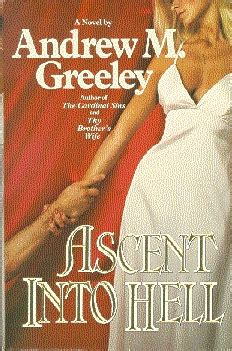 ascent into hell books ascent into hell passover 2 by andrew m greeley
