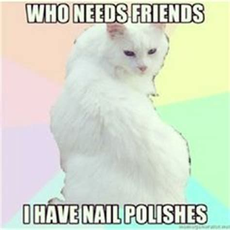 Nail Polish Meme - nail memes on pinterest memes nail polishes and someecards