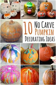Decorating Ideas For Pumpkins 10 Easy No Carve Pumpkin Decorating Ideas Your Family Will