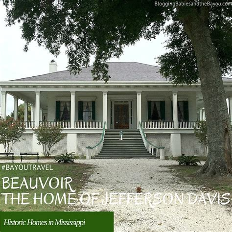 beauvoir the home of jefferson davis historic homes in