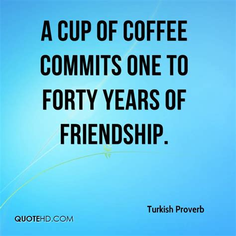 turkish proverb friendship quotes quotehd
