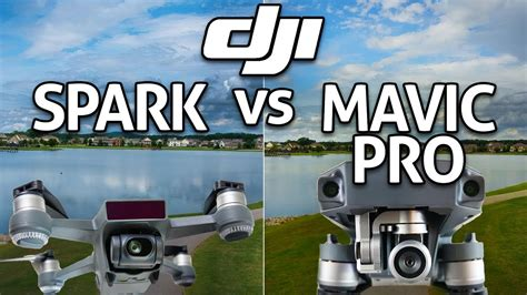 dji spark  mavic pro  depth comparison review youtube