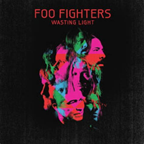 Foo Fighters Wasting Light by Wasting Light