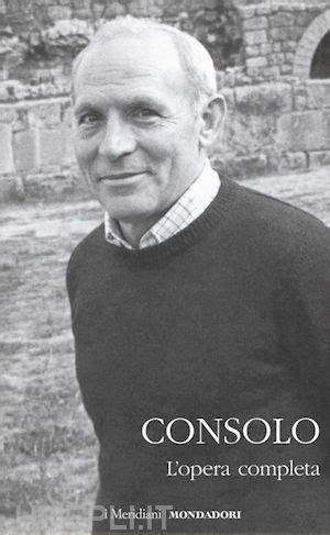 consolo vincenzo opere consolo vincenzo mondadori libro hoepli it