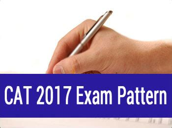 pattern of cat exam cat exam pattern 2017 varc dilr and qa check here