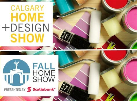 home design show calgary giveaway tickets to the toronto and calgary home shows