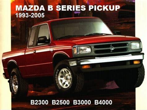 car owners manuals free downloads 1993 mazda b series plus on board diagnostic system mazda b2300 b2500 b3000 b4000 1995 2005 workshop manual download