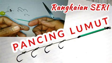 youtube membuat joran pancing tutorial cara membuat pancing lumut ikan nila mujahir